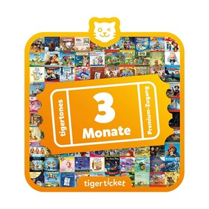 tigerbox  tigerticket - 3 Monate