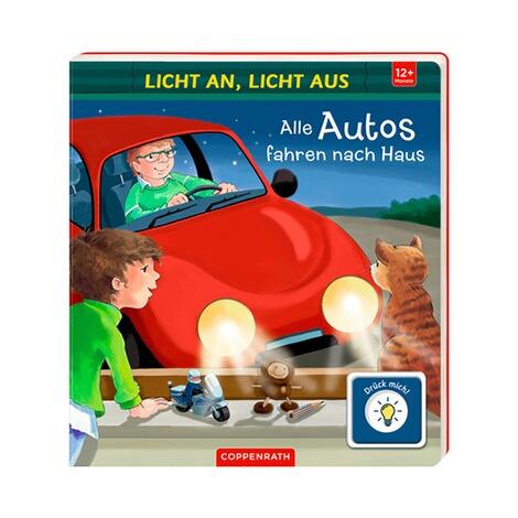coppenrath die spiegelburg pappbilderbuch licht an licht aus alle autos fahren nach haus. Black Bedroom Furniture Sets. Home Design Ideas